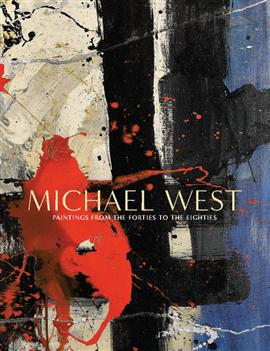 Image forCatalogue - Michael West from the Forties to the Eighties